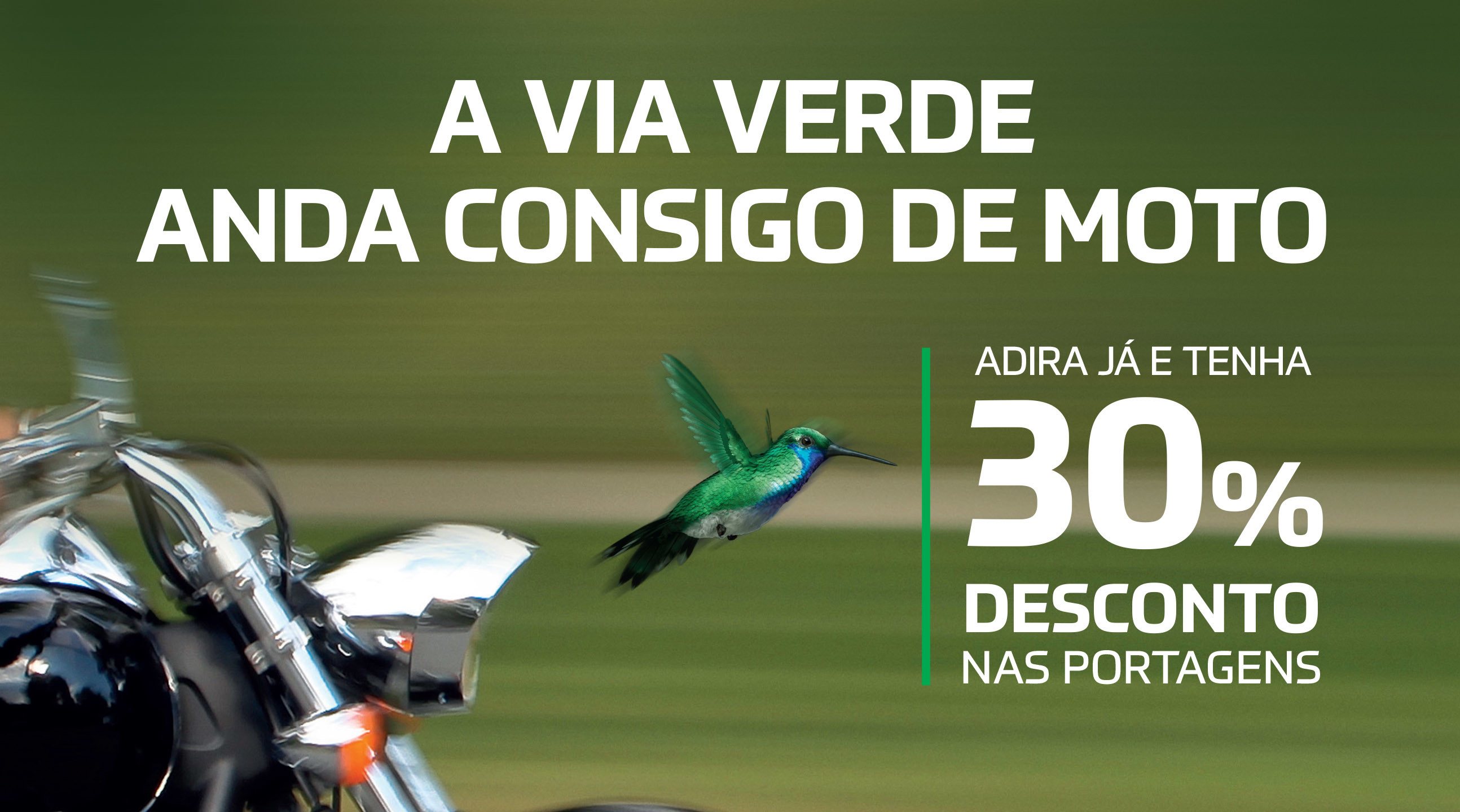 Via Verde oferece vantagens a motards